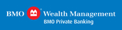 BMO Wealth Management, BMO Private Banking